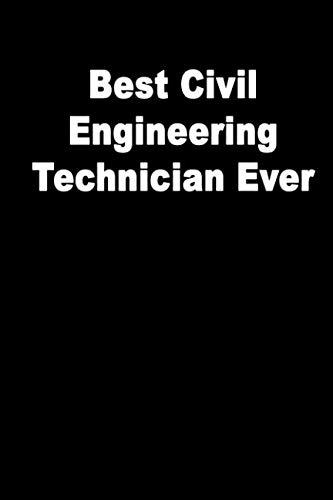Best Civil Engineering Technician Ever