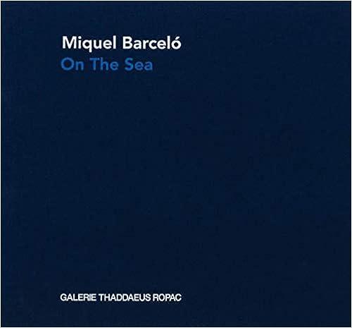 Como Descargar Libros Gratis Miquel Barcelo: On The Sea Fariña PDF