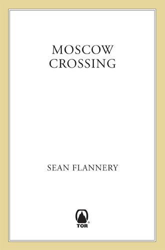 Moscow Crossing (Wallace Mahoney)