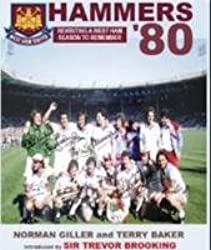 Hammers-80: West Ham's FA Cup Winning Season Revisited