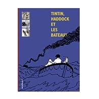 Tintin, Haddock et les bateaux par Yves Horeau