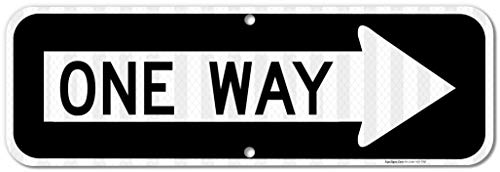 One Way Sign with Right Arrow, 6x12 3M Reflective (EGP) Rust Free .040 Aluminum, Easy to Mount Weather Resistant Long Lasting Ink, Made in USA by SIGO SIGNS