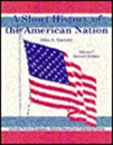 Short History American Nation, Garraty, 0201456613