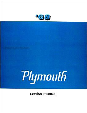(1968 PLYMOUTH REPAIR SHOP & SERVICE MANUAL & BODY MANUAL INCLUDES: Barracuda, Belvedere, Road Runner, Satellite, Sport Satellite, GTX, Fury (I, II, & III), Sport Fury, VIP, Valiant, Signet, and wagons. 68)