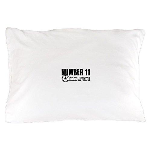 CafePress - Proud Soccer Parent Of Number 11 - Standard Size Pillow Case, 20''x30'' Pillow Cover, Unique Pillow Slip by CafePress