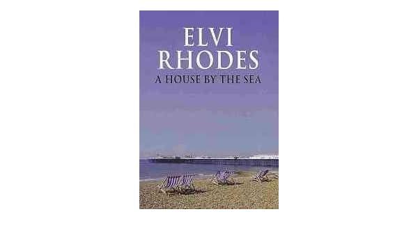 A House By The Sea Amazon Elvi Rhodes Books
