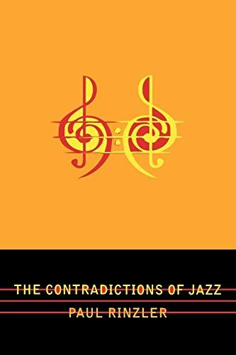 The Contradictions of Jazz (Studies in Jazz)