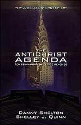 The Antichrist Agenda: Ten Commandments Twice Removed