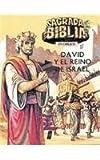img - for Sagrada Biblia En Dibujos 4: David Y El Reino De Israel (Spanish Edition) book / textbook / text book
