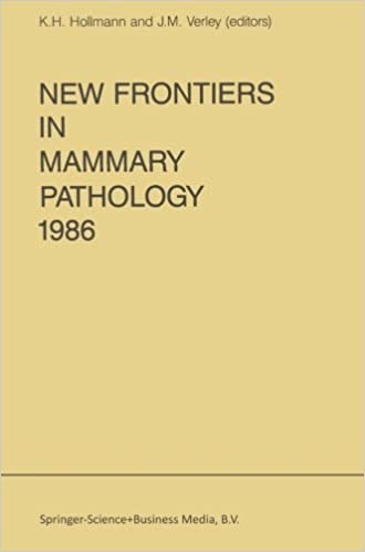 New Frontiers in Mammary Pathology 1986 (Developments in Oncology) (2013-12-31)