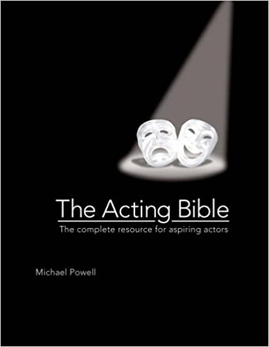 ;;NEW;; The Acting Bible: The Complete Resource For Aspiring Actors. parques Asamblea Course Dorje Ruegos