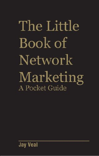 "The Little Book of Network Marketing ""A Pocket Guide"""