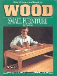 Better Homes and Gardens Wood Small Furniture You Can Make
