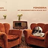 My Grandmother's Space Suit by Fonderia (2010-05-04)