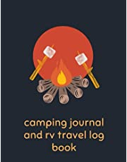 Camping Journal & RV Travel Logbook: Road Trip Planner, Caravan Travel Journal, Glamping Diary, Camping Memory Keepsake, camping diary travel logbook