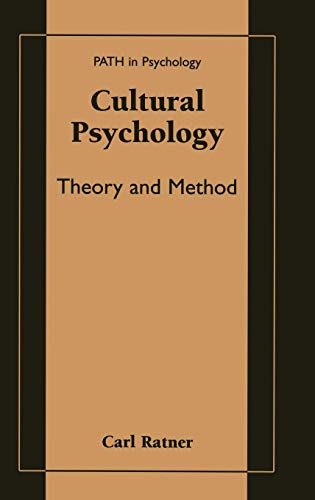 Cultural Psychology: Theory and Method (Path in Psychology)
