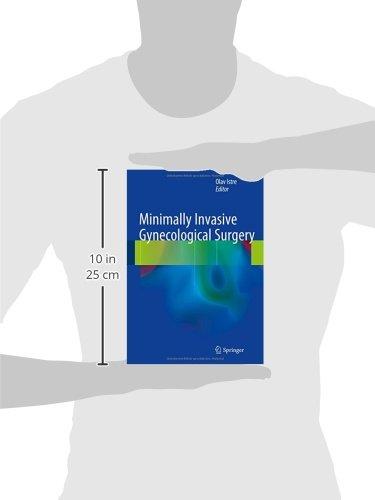 Minimally Invasive Gynecological Surgery