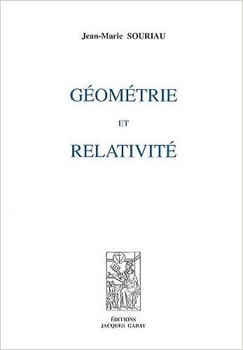 Téléchargement Géométrie et relativité pdf ebook