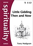 Little Gidding Then and Now (Spirituality series) by Tony Hodgson front cover