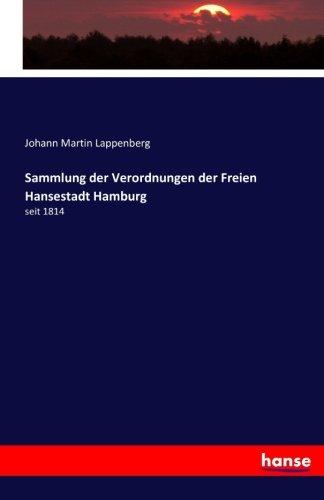 Sammlung der Verordnungen der Freien Hansestadt Hamburg: seit 1814 (German Edition) pdf epub