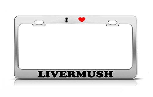 - Product Express I Heart LIVERMUSH Food Fruit Vegetable Metal Auto License Plate Frame Tag Holder
