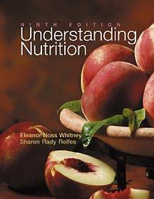 Understanding Nutrition, Ninth Edition