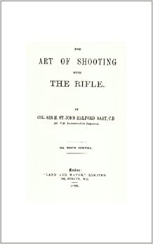 The Art of Shooting With the Rifle by Henry S. Halford (1995-06-02)
