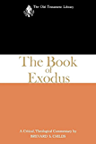 The Book of Exodus (1974): A Critical, Theological Commentary (The Old Testament Library)