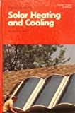 Home Guide to Solar Heating and Cooling, Jackson Hand, 0060906502