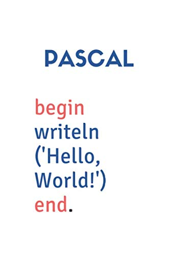 Pascal Programming Notebook: Notebook for Coders, Developers and Designers The Ideal Coding Companion | Gift for Programming Lovers
