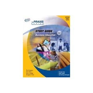 Business Education Study Guide (Praxis Study Guides)