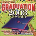 Drew's Famous Graduation 2003 Party Music by Various Artists
