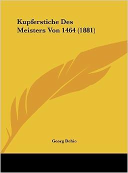 Kupferstiche Des Meisters Von 1464 (1881)