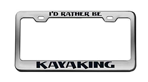 Headwind tactics Black License Plate Frame Novelty Designed Decorative Metal Car License Plate Auto Tag 12 x 6 inch I'd Rather BE Kayaking Black - One Carmelo Light
