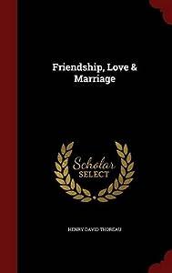 Friendship, Love & Marriage