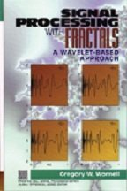 Signal Processing with Fractals: A Wavelet Based Approach