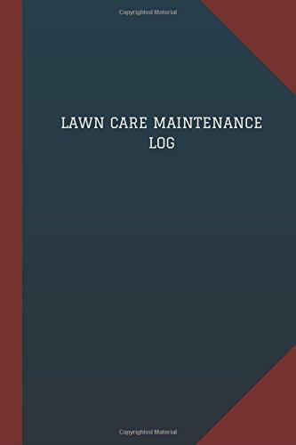 lawn-care-maintenance-log-logbook-journal-124-pages-6-x-9-lawn-care-maintenance-logbook-blue-cover-m