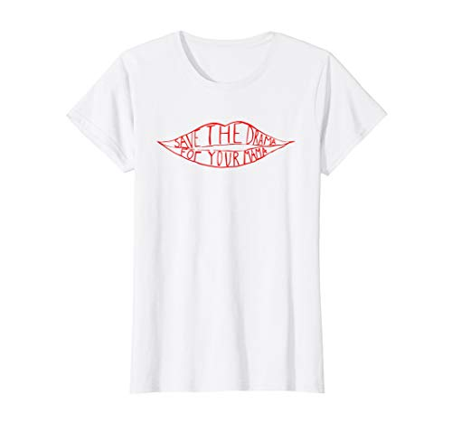 Womens Save the drama for your mama T-shirt