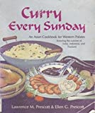 Curry Every Sunday, Lawrence M. Prescott and Ellen G. Prescott, 0932620337