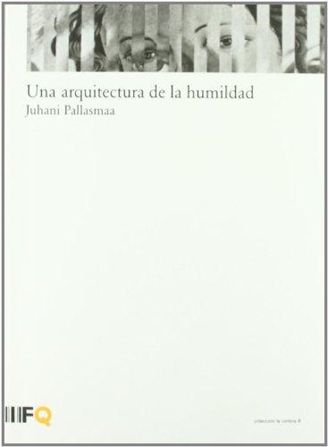 Descargar Libro Arquitectura De La Humanidad Juhani Pallasmaa