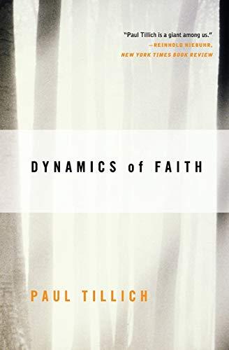 Dynamics of Faith (Perennial Classics) – Paperback – February 24, 2009