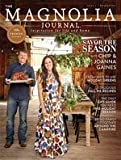 THE MAGNOLIA JOURNAL MAGAZINE , 1st Issue PREMIER ISSUE Chip & Joanna Gaines
