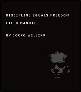 discipline equals dom field manual jocko willink  discipline equals dom field manual jocko willink 9781250156945 com books