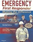 Emergency First Responder : Making the Difference, Chapleau, Will, 0323048501