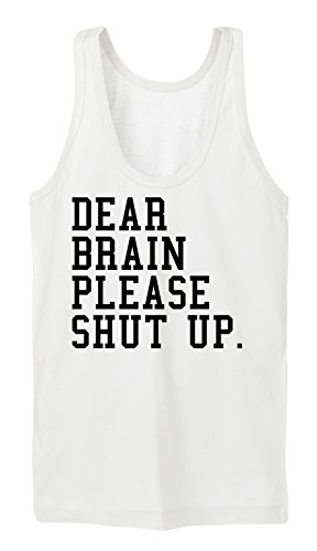 Dear Brain Please.. Tanktop Girls Blanc