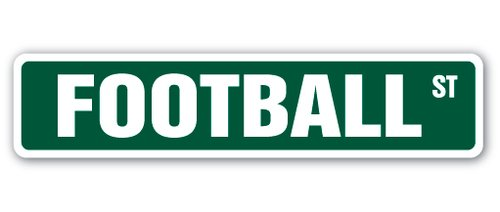 - [SignJoker] FOOTBALL Street Sign fan player coach team college high school youth pee wee Wall Plaque Decoration