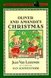 Oliver and Amanda's Christmas, Jean Van Leeuwen, 0803706367