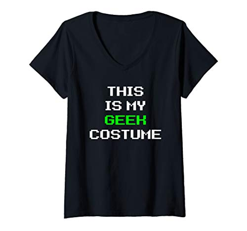 Womens This Is My Geek Costume Halloween Lazy Easy V-Neck T-Shirt