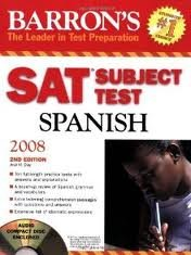 Barron's SAT Subject Test Spanish with Audio CD 2nd (second) edition Text Only by