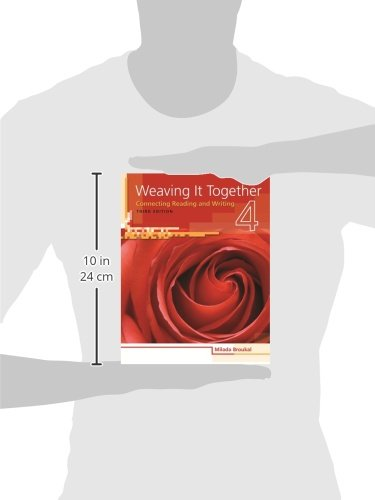 Weaving It Together 4: Connecting Reading and Writing (Weaving it Together: Connecting Reading and Writing) by Brand: Heinle ELT